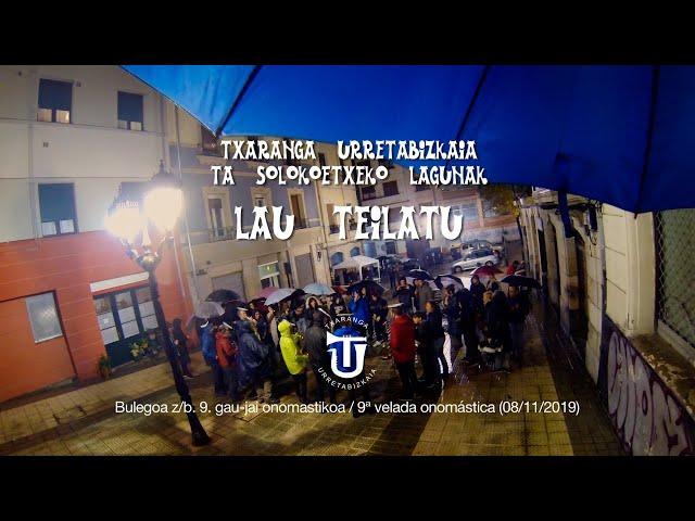 LAU TEILATU - Txaranga Urretabizkaia ta Solokoetxeko lagunak #EiTBMaratoia