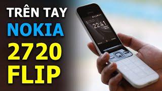[IFA 2019] Trên tay Nokia 2720 Flip: Bản kế nhiệm Nokia 8110