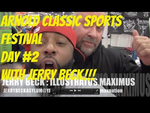ARNOLD CLASSIC DAY 2 with JERRY BECK