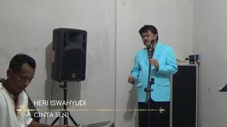 CINTA SENI ~ RHOMA IRAMA ( cover by HERI ISWAHYUDI )