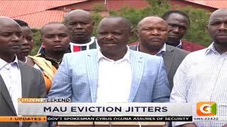 Mau eviction jitters