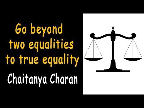 Go beyond two equalities to true equality | Gita 05.18