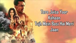 Tujhe Rab Mana Lyrics | Baaghi 3 | Shaan , Rochak Kohli | Tiger S , Ritesh D & Shraddha K |