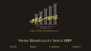 Manz Privacy Hotels, Suisse Tradition depuis 1889