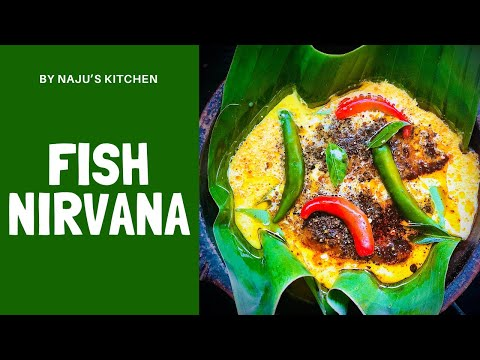 FISH NIRVANA OR ഫിഷ് നിർവാണ   : INSPIRED BY CHEF PILLAI