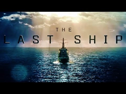 The Last Ship - End Credits Music (Season 1&2)
