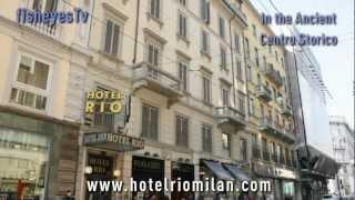 Hotel Rio Milan - 3 Star Hotel Milan