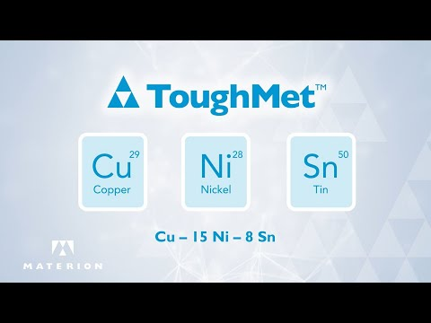ToughMet: The Proven Copper-Nickel-Tin Alloy For Demanding Applications