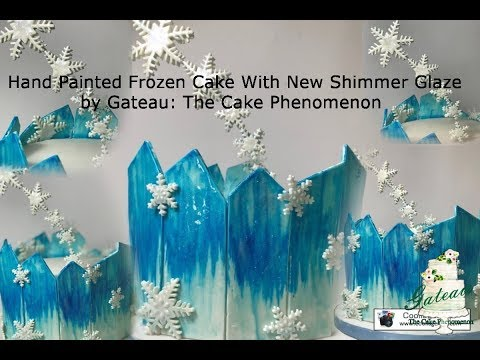 Hand Painted Frozen Cake with New Shimmer Glaze