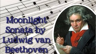 "Beethoven ""Moonlight Sonata"" Sonata No. 14 in C-sharp Major - FreeSchool Radio"