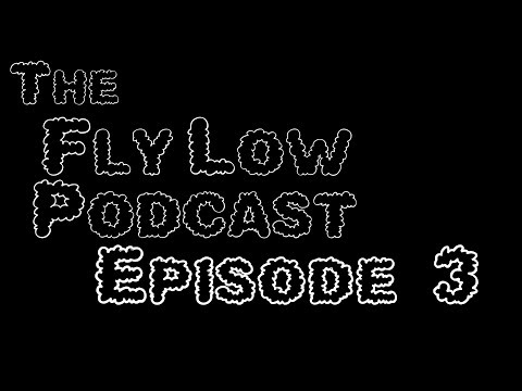 The Fly Low Podcast: #3 Avatar the Conversation-bender  (Feat. Patrick Baca)