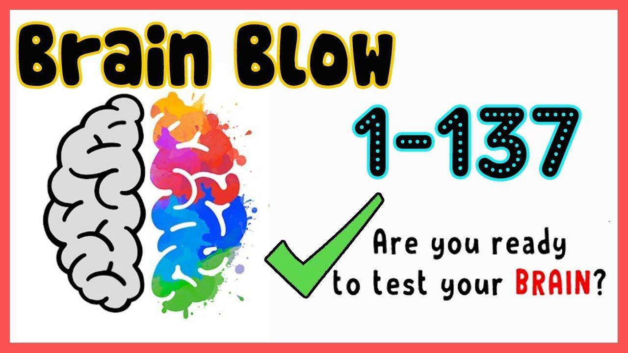 Brain Blow All Levels 1 137 Walkthrough Solution Youtube