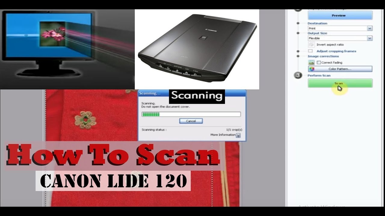 How To Scan Canon LiDE 120