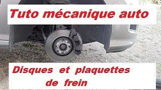 Tutoriel mécanique auto : disques et plaquettes de frein