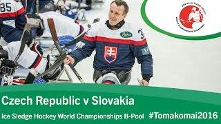 Czech Republic v Slovakia| Prelim | 2016 Ice Sledge Hockey World Championships B-Pool, Tomakomai