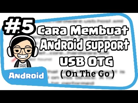 Cara Buat Android Support USB OTG😀