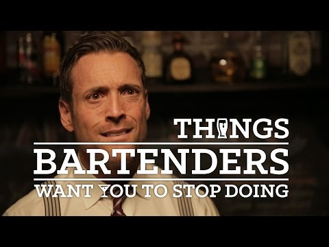 Things Bartenders Want You To Stop Doing
