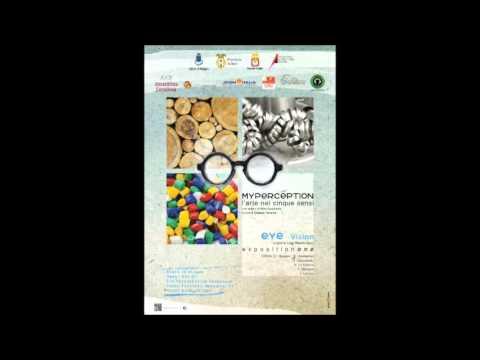 MyPerception - L'arte nei cinque sensi - EYE VISION Exposition ONE