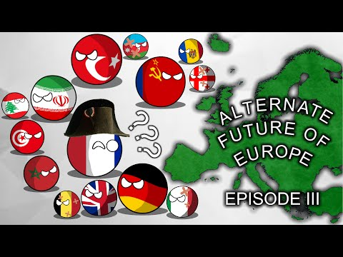 Alternate Future of Europe: Episode III: