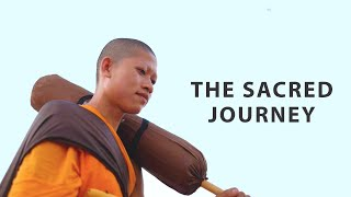 The Sacred Journey | A Monk's Pilgrimage (DOCUMENTARY)