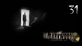 Darkwood 31(G) Stopieni w jeden byt