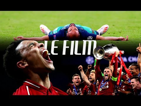 Ligue des Champions 2019 - LE FILM