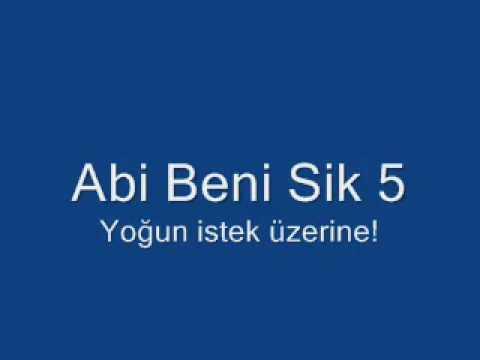 Abi Beni Sik 5