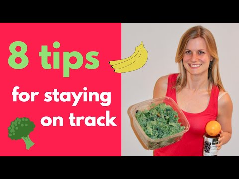 How To Stay On Track | 8 Tips