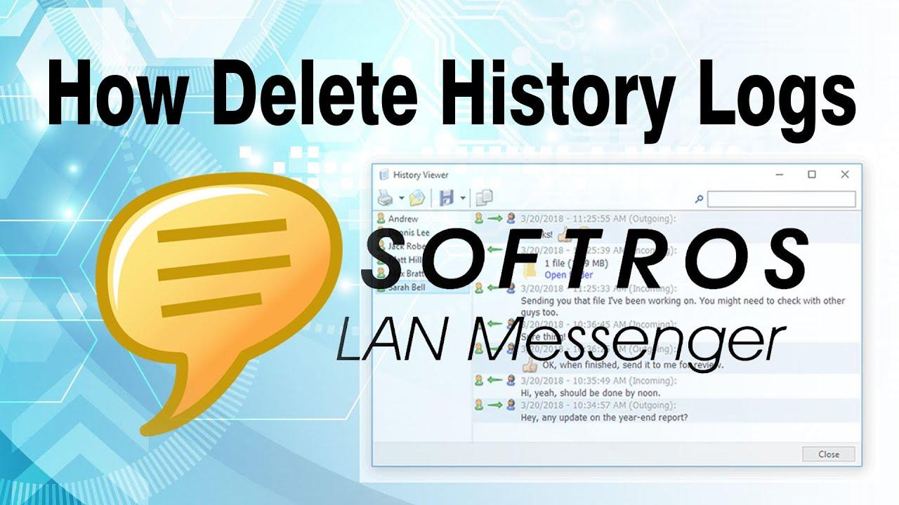 Comment supprimer l'historique sur Softros LAN Messenger ?