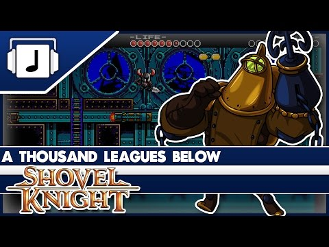 """A Thousand Leagues Below"" Shovel Knight Remix"
