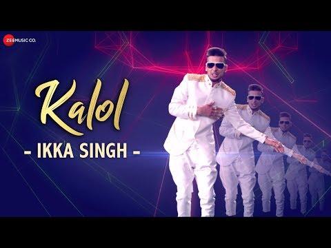 Kalol - Full Audio | Ikka Singh