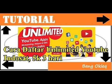 Cara Daftar Paket Unlimited Youtube Indosat Rp 5000 3 Hari Unlimited Youtube 750mb Youtube