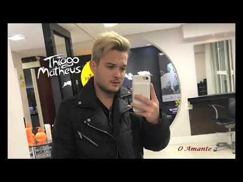 Thiago Matheus - O Amante