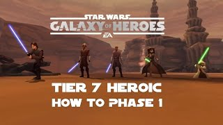Star Wars Galaxy Of Heroes Tier 7 Heroic How to Phase 1 Tank Takedown