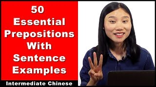 50 Prepositions With Sentence Examples - Intermediate Chinese Grammar With Pinyin Subtitles