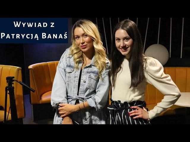 Wywiad z Patrycją Banaś