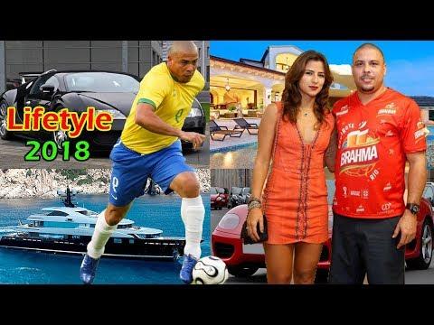 Ronaldo Luis Nazario de Lima's Lifestyle 2018 | Ronaldo Brazilian footballer