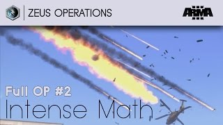 Intense Math - FullOp #02 - Arma 3