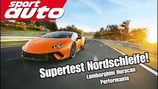 Lamborghini Huracán Performante - 7.07,99 min HOT LAP Nordschleife sport auto Supertest