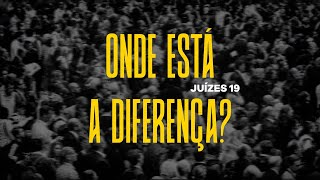 Onde está a diferença? | Pr. Guilherme Andrade