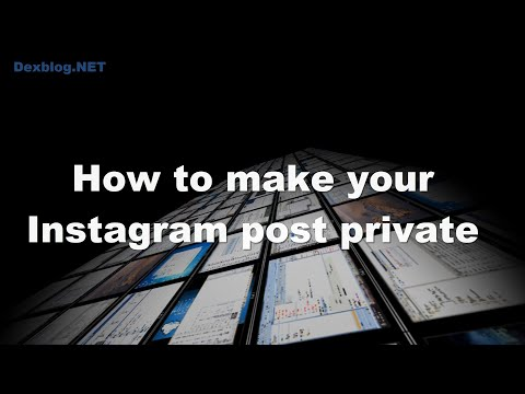 How to make your Instagram post private