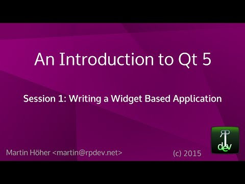 An Introduction to Qt 5 - Session 1: Writing a Widget Based Application