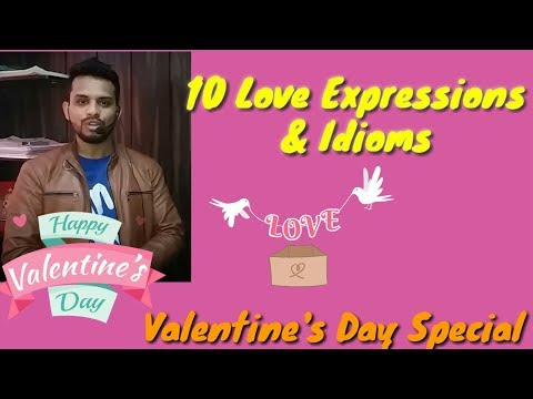 Valentine's Day Special || 10 Love Expressions and Idioms || Vocabulary ||