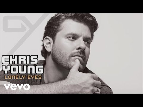 Chris Young - Lonely Eyes (Audio)