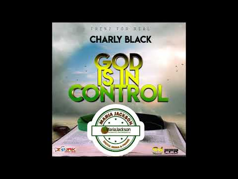 Charly Black - God Is In Control (@Charlyblack876)
