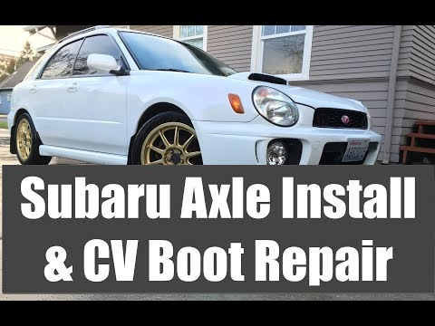 How to replace Subaru Axle or Repair CV Boot || Subaru Impreza WRX Wagon 2002 – 2003