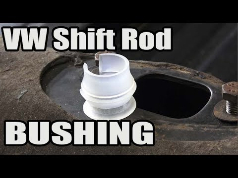 Classic VW BuGs How to Install New Shift Rod Bushing on Vintage Beetle Ghia Bus