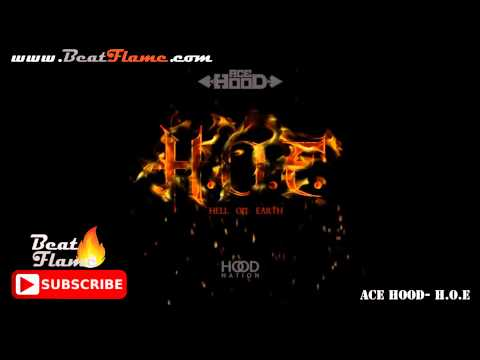Ace Hood - H.O.E. (Hell On Earth) Instrumental (Absolute Flame Version) Free Download