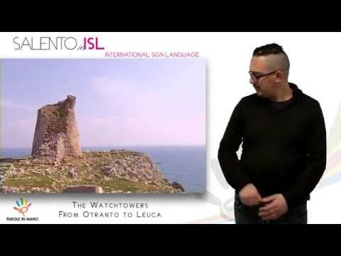 Salento in Is | 1th Episode: The Watchtowers from Otranto to Leuca