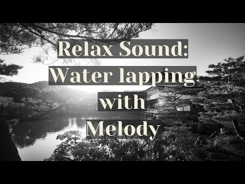 🎼😴-relax-&-fall-asleep-music-with-water-lapping+melody-sounds.-2h-music-for-the-soul-+-blackscreen🖥️